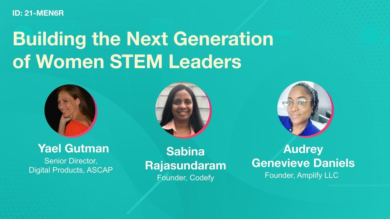 Building the Next Generation of Women STEM Leaders