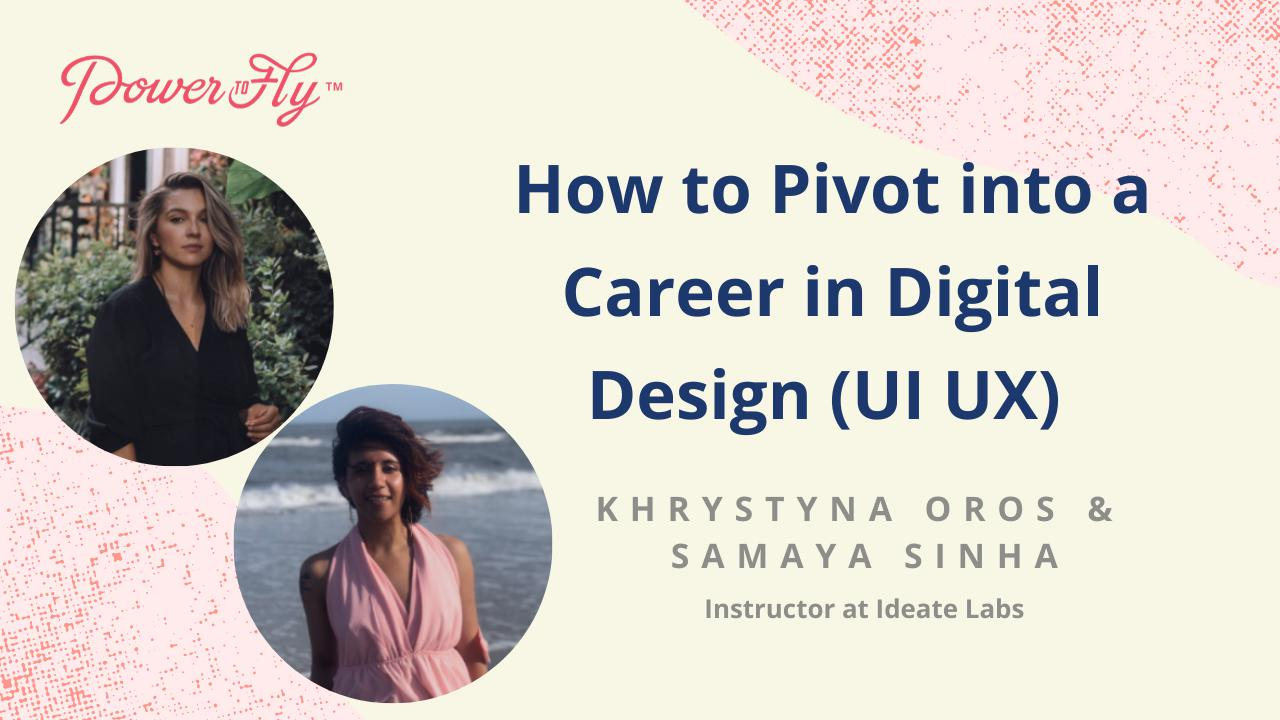 How to Pivot into a Career in Digital Design (UI UX)
