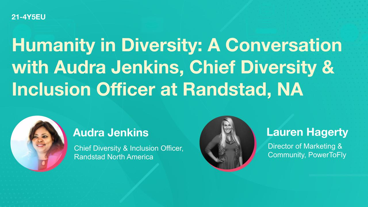 Humanity in Diversity: A Conversation with Audra Jenkins, Chief Diversity & Inclusion Officer at Randstad, NA
