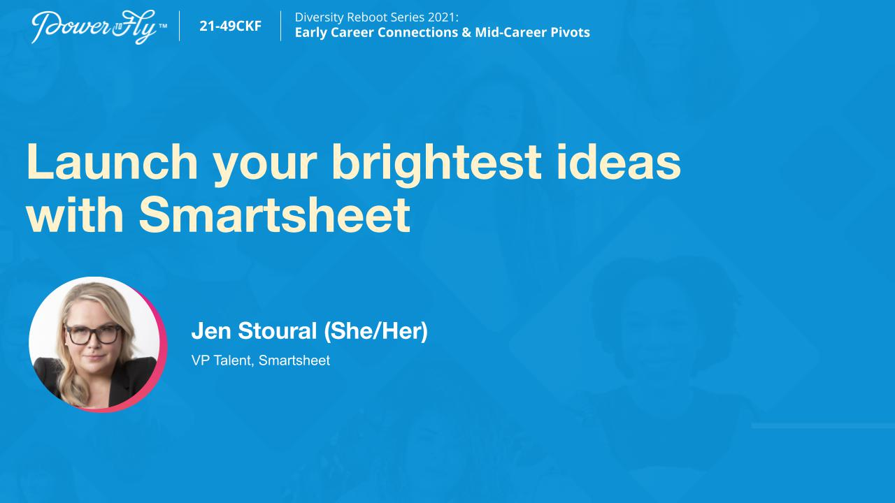 Launch your brightest ideas with Smartsheet