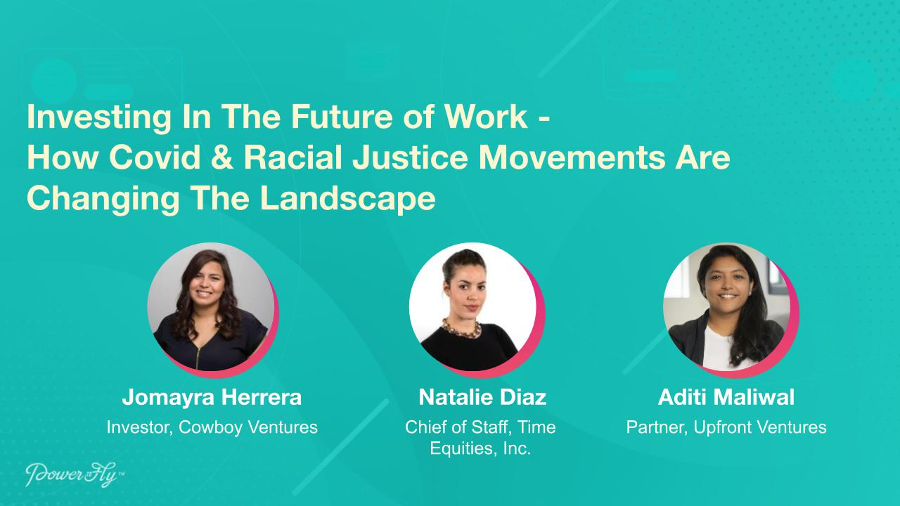 Investing In The Future of Work - How Covid & Racial Justice Movements Are Changing The Landscape