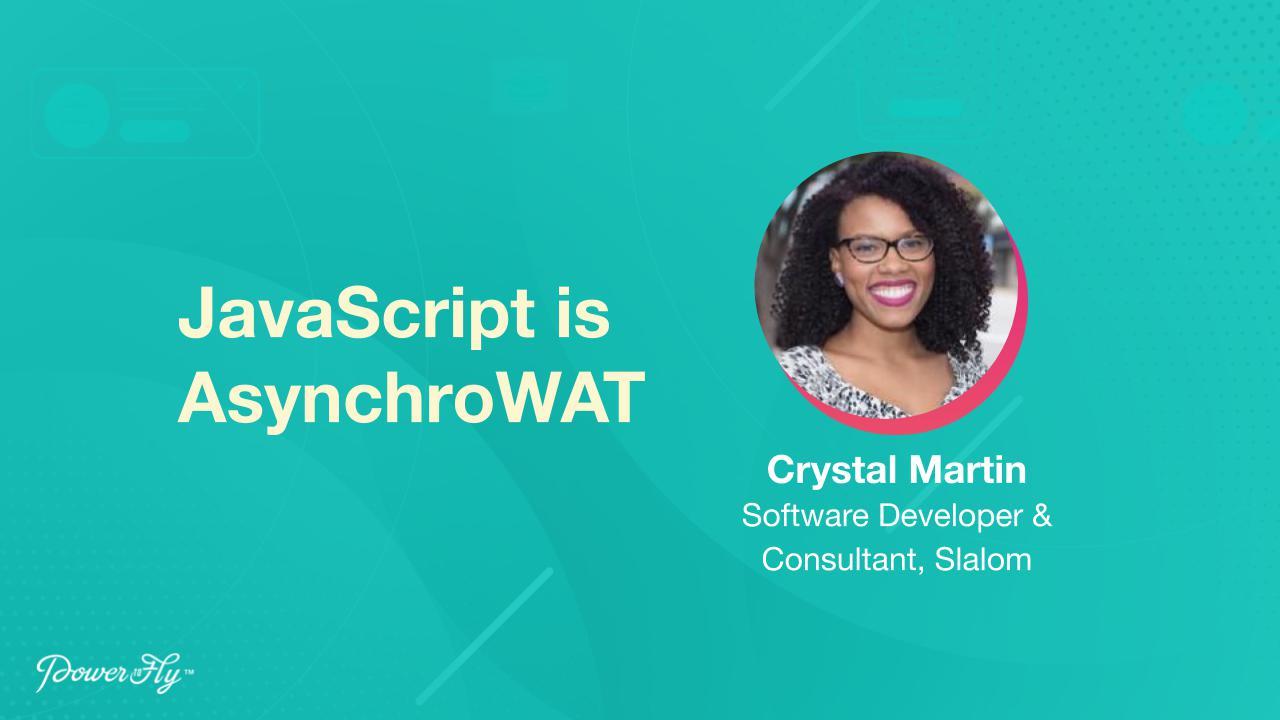 JavaScript is AsynchroWAT
