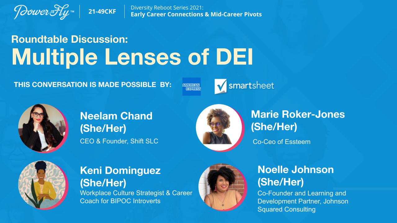 Roundtable Discussion: Multiple Lenses of DEI