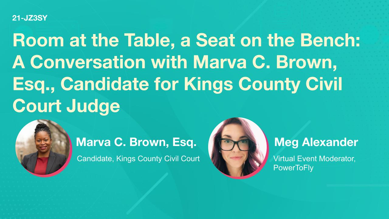 Room at the Table, a Seat on the Bench: A Conversation with Marva C. Brown, Esq., Candidate for Kings County Civil Court Judge