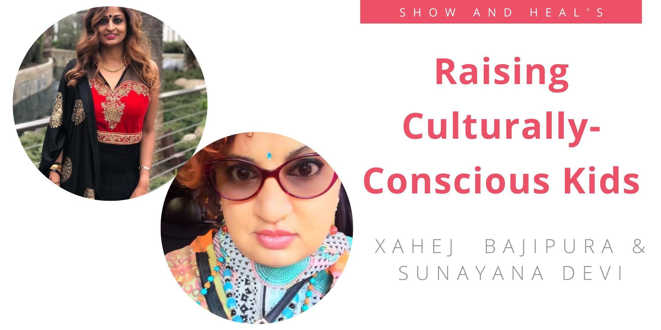 Raising Culturally-Conscious Kids