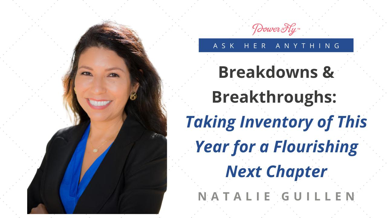 Breakdowns & Breakthroughs: Taking Inventory of This Year for a Flourishing Next Chapter