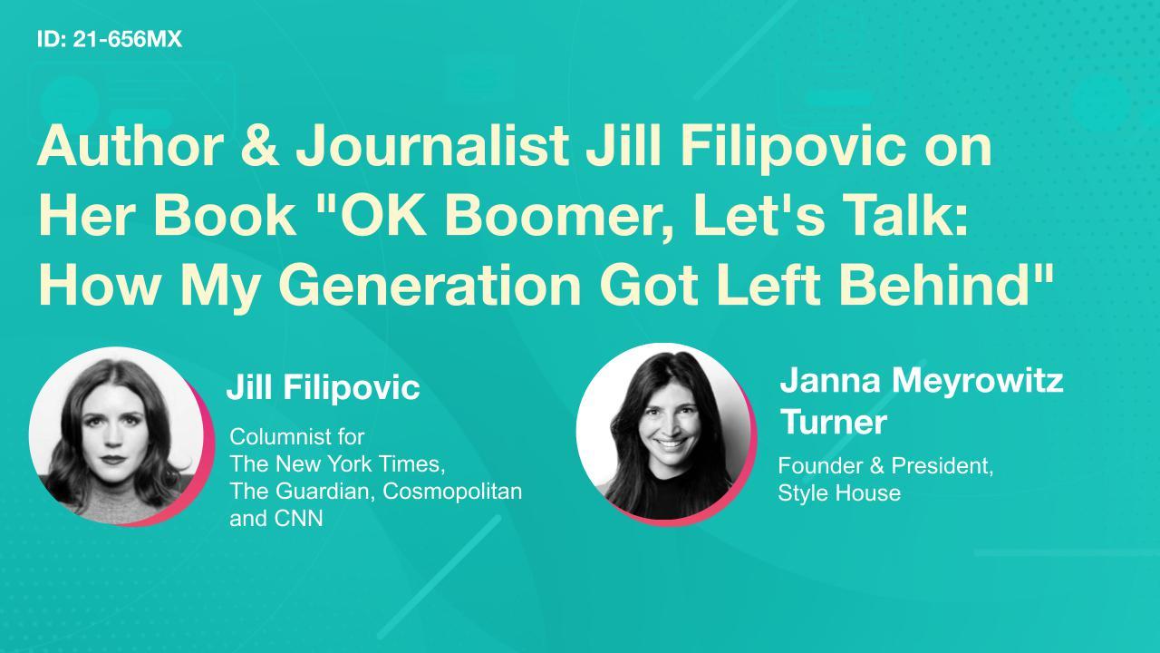 Author & Journalist Jill Filipovic on Her Book, OK Boomer, Let's Talk: How My Generation Got Left Behind