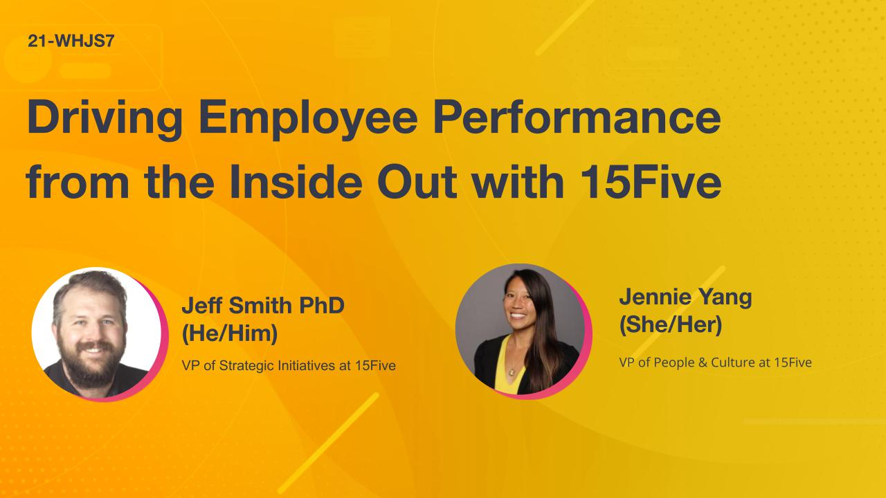 Driving Employee Performance from the Inside Out with 15Five