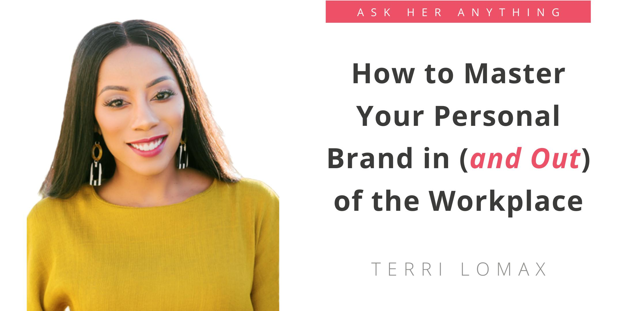 How to Master Your Personal Brand in (and Out) of the Workplace