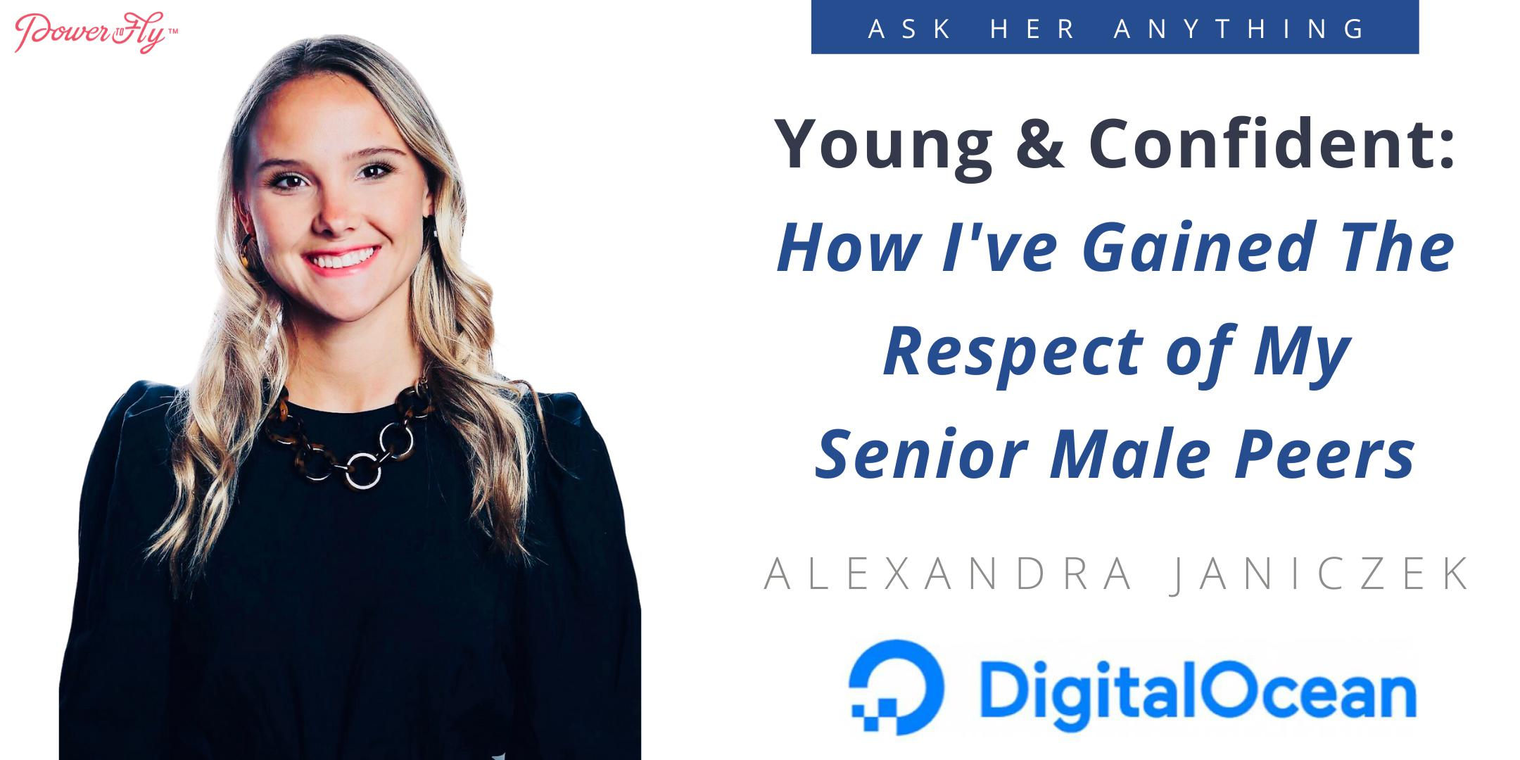 Young & Confident: How I've Gained The Respect of My Senior Male Peers