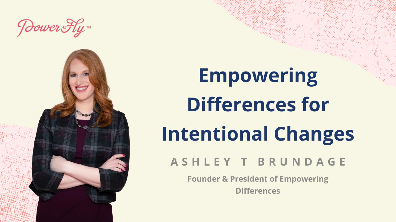 Empowering Differences for Intentional Changes