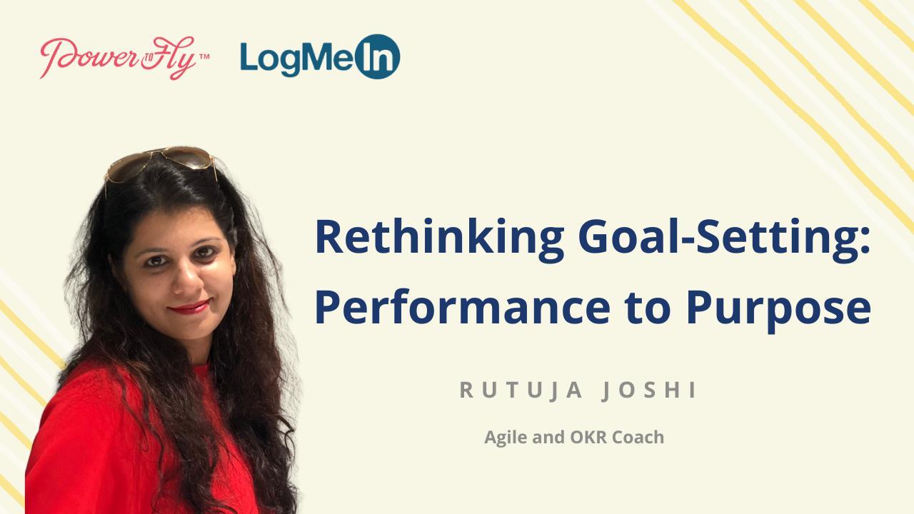 Rethinking Goal-Setting: Performance to Purpose