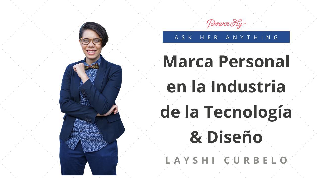 Marca Personal en la Industria de la Tecnología & Diseño
