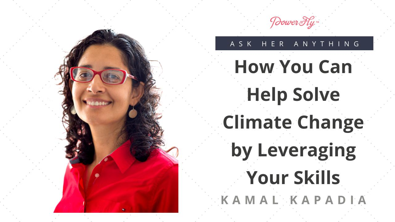 How You Can Help Solve Climate Change by Leveraging Your Skills